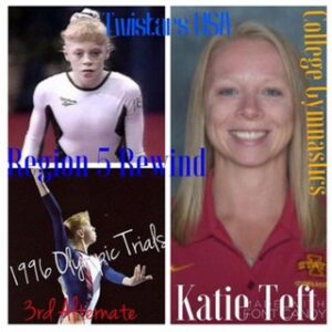 Region 5 Elites who chased Olympic Glory: Katie Teft, Twistars USA